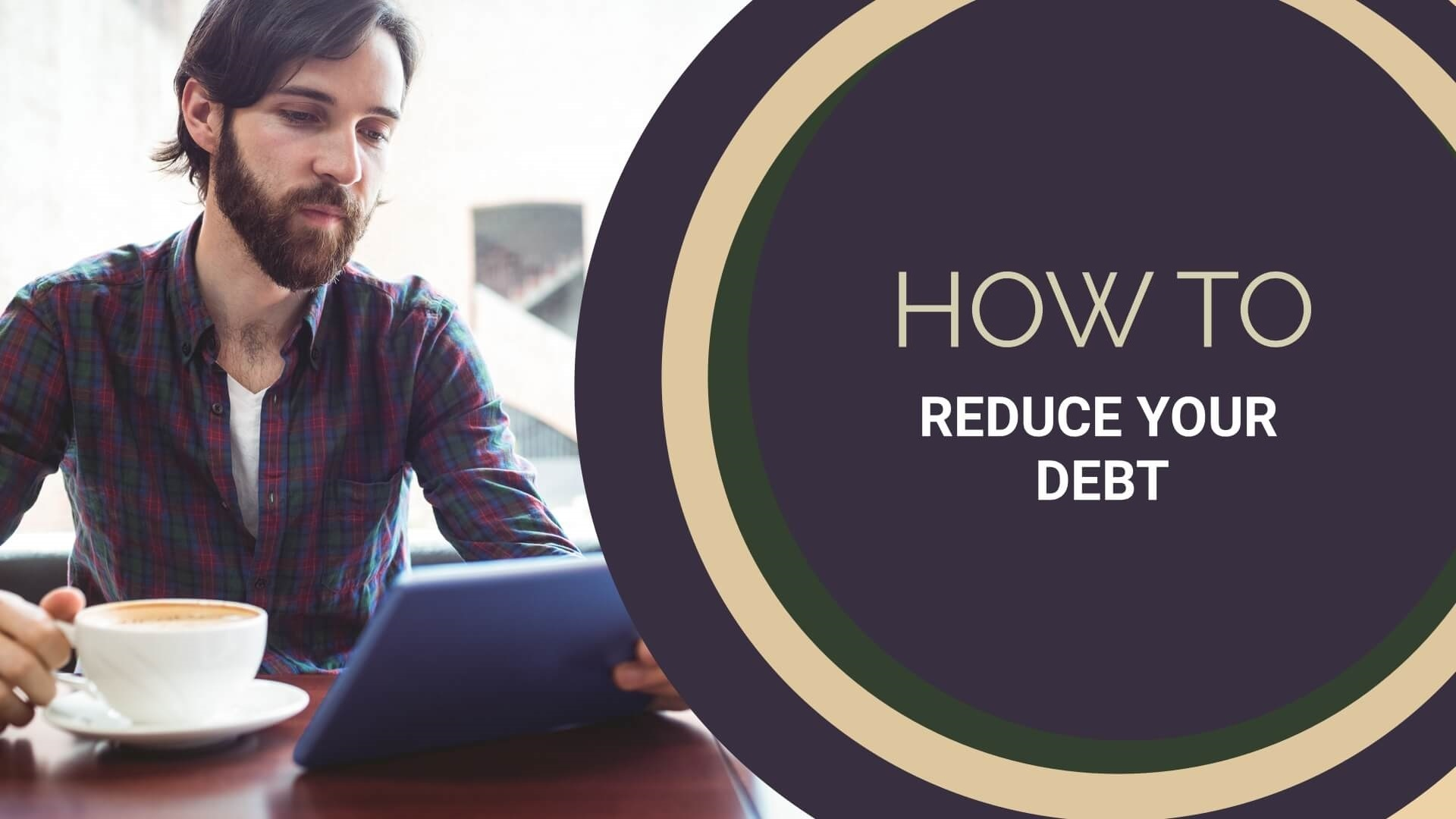Different ways to reduce the debt and avoid collections
